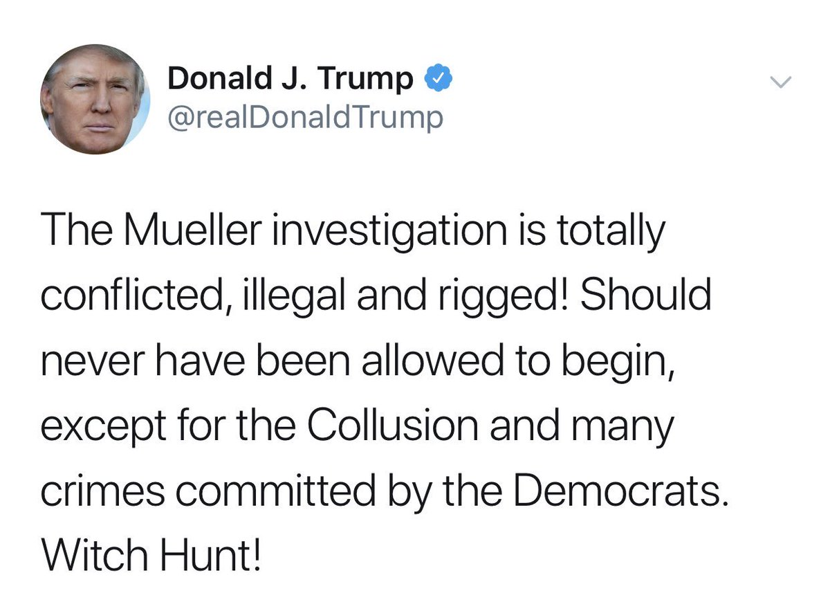 "President Trump: ""Mueller investigation is totally conflicted, illegal and rigged!..."""