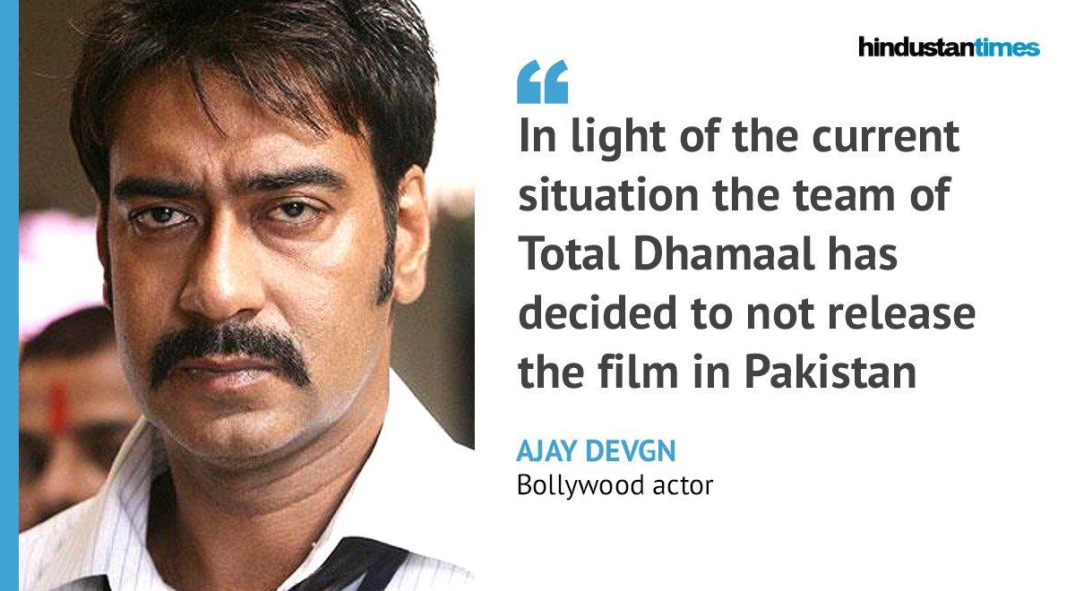 '#TotalDhamaal has decided to not release the film in Pakistan,' says @ajaydevgn
