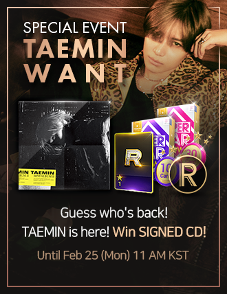 [TAEMIN &quot;WANT&quot; SPECIAL EVENT] Do you want #TAEMIN? Make some noise~~ Clear TAEMIN new song! Enjoy the event! Clear All Missions! Get S CARD SELECTOR! Win SIGNED CD! Yay♪<br>http://pic.twitter.com/FghYNEXvOq