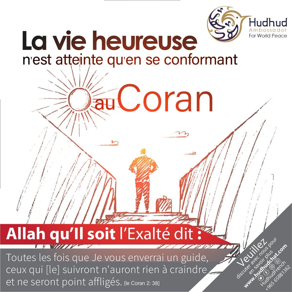 La vie heureuse n'est atteinte qu'en adhérant au Coran. Veuillez discuter avec nous pour en savoir plus :http://hudhudchat.com  #HudhudFrench #CoranMeilleurLivre #France #Belgique #Bénin #Burkina #Burundi #Cameroun #Canada #Chad #Comores #Congo #Gabon #Guinée #Haïti #Luxembourg