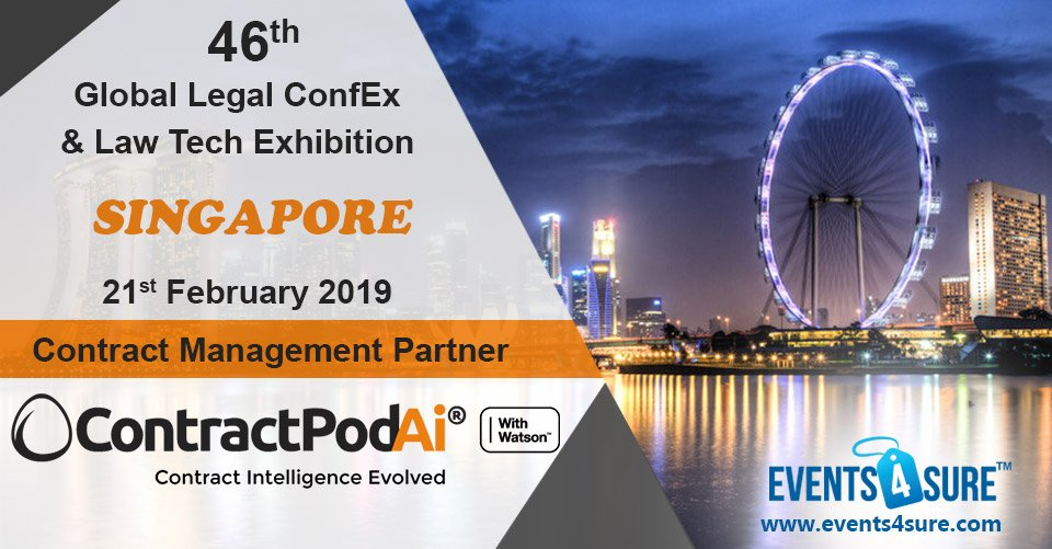 @events4sure welcomes @ContractPodAi ® as a #Contract Management Partner at the 46th Global #Legal ConfEx and #Law #Tech Exhibition, Singapore.  Show your Interest here: https://lnkd.in/djtgnPN  #lawyers #inhousecounsel #conferences