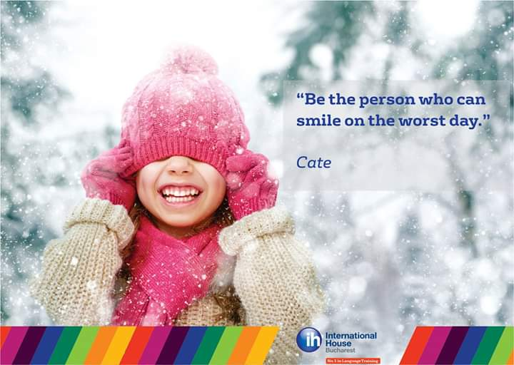 """""""Be the person who can smile on the worst day."""" - Cate  #Mondaymotivation #IHBucharest #greatdayahead #newweeknewstart"""