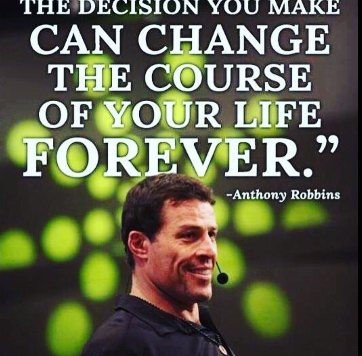 The decision you make can change the course of your #life #FOREVER - Anthony Robbins   ==> http://Bit.ly/EnergytoburnSixDayExperience…