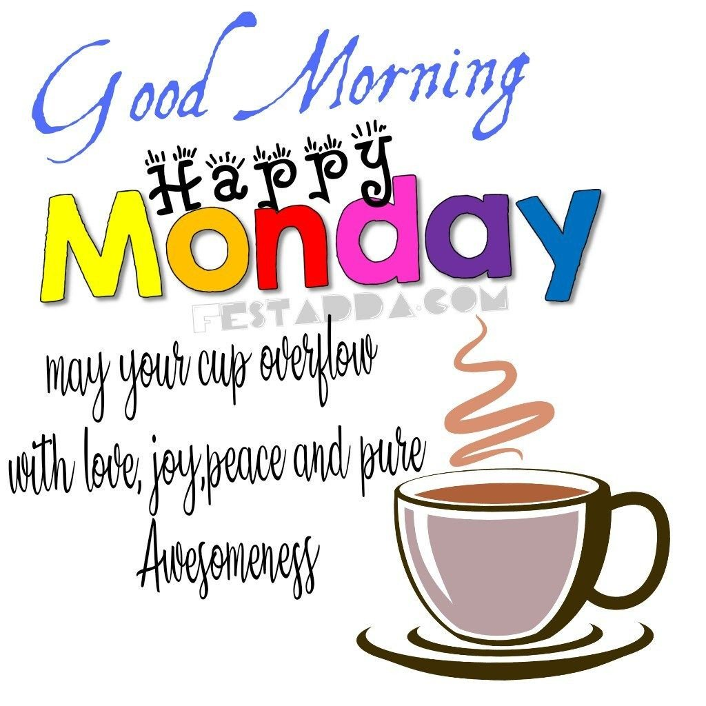 #GoodMorning #HappyMonday  May Your Day Be Filled With Love, Joy, Peace And Pure Awesomeness! <br>http://pic.twitter.com/lxtx9B5E1r
