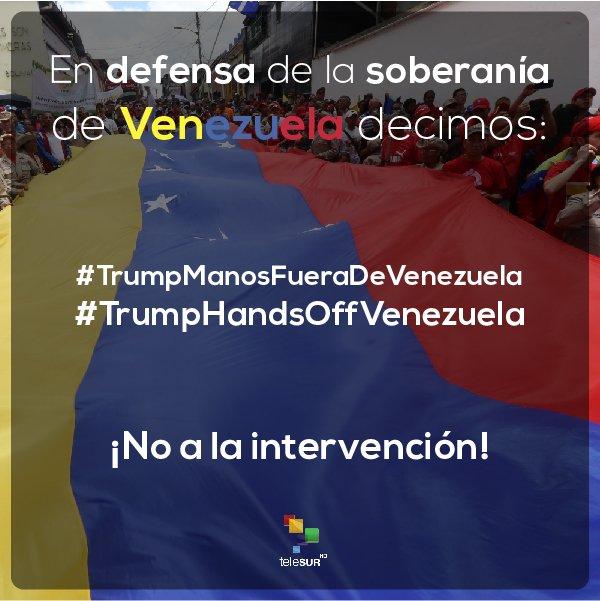 El mundo rechaza las amenazas de intervención militar que Estados Unidos pretende imponer sobre #Venezuela 🇻🇪  Con las etiquetas #TrumpManosFueraDeVenezuela / #TrumpHandsOffVenezuela usuarios de redes sociales piden respeto a la soberanía del país  https://t.co/iOK7tkz5YJ