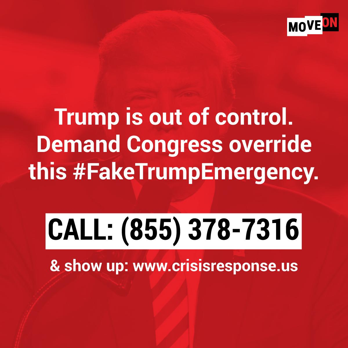 Demand Congress override this #FakeNationalEmergency. TODAY, #PresidentsDay, show up to an event near you: http://www.crisisresponse.us