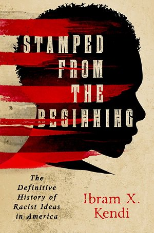 #FridayReads &quot;Stamped from the Beginning: The Definitive History of Racist Ideas in America&quot; by @DrIbram. #BlackHistoryMonth  <br>http://pic.twitter.com/EprA0aqWMT