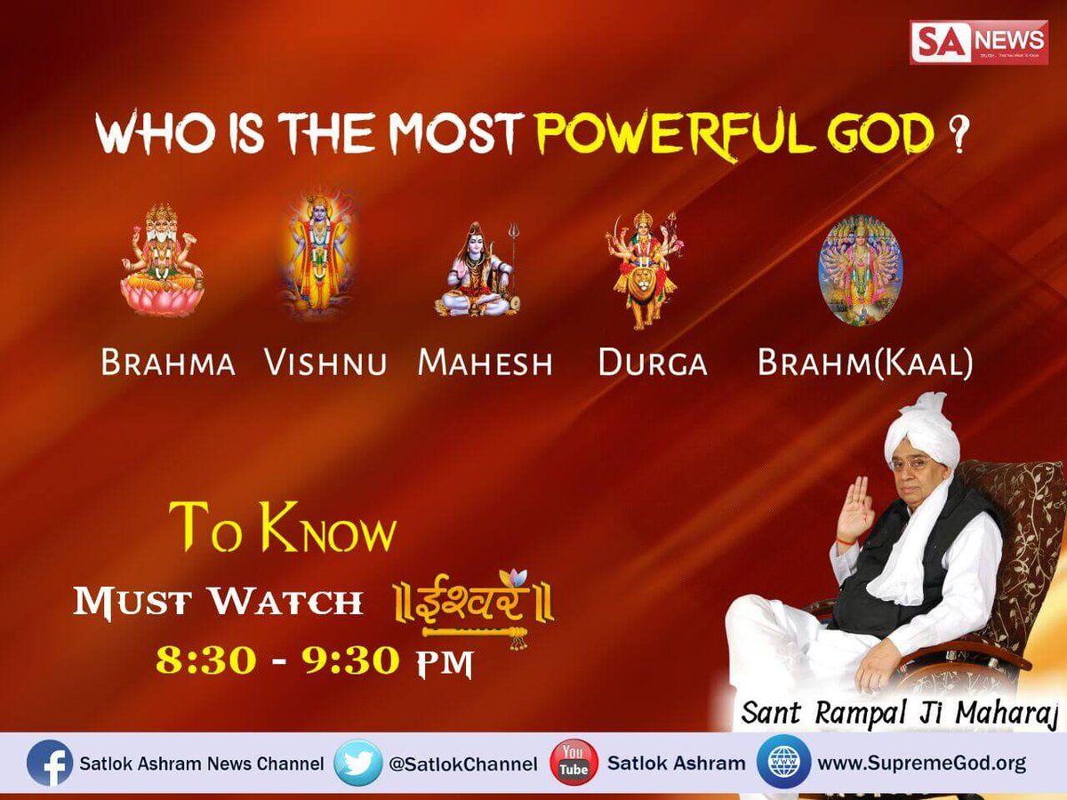 #MondayMotivation  Who is most powerful God or say the supreme of all Devi And Devtas.  Watch sadhna channel 7:30pm <br>http://pic.twitter.com/yo2xzmJPeE
