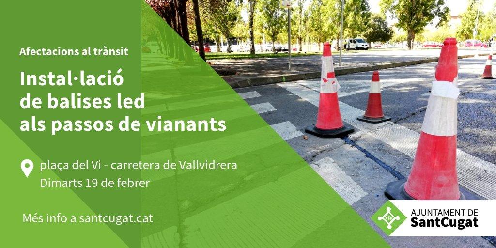 Us informem que al llarg del dia d'avui dimarts 19 de febrer es faran obres d'instal·lació de balises LED al pas de vianants de la plaça del Vi cantonada carretera de Vallvidrera. Millorem la seguretat #SantCugat #mobilitat #governactiustc