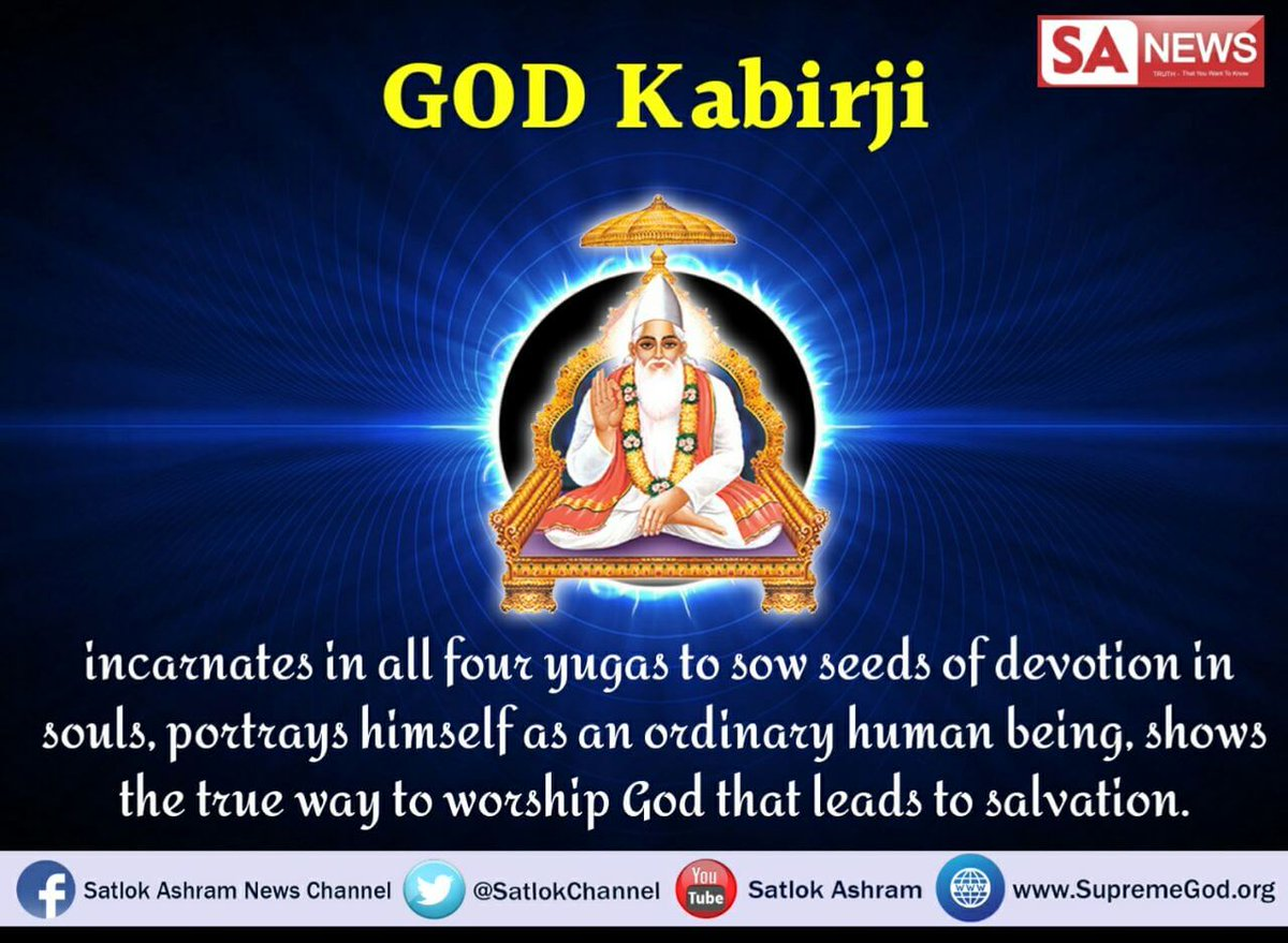 #MondayMotivation   God comes in all four yugas. In kalyug first period he came as kabir Watch sadhna channel 7:30pm <br>http://pic.twitter.com/1F368QKJXE