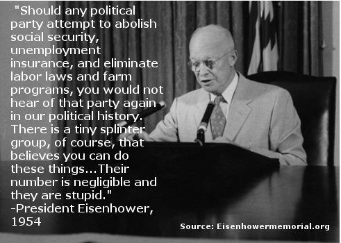 """The GOP had better listen to what Eisenhower said in 1954. Their time is almost up because, as he said, """"their number is negligible and they are stupid."""" #PositivePresidenting"""