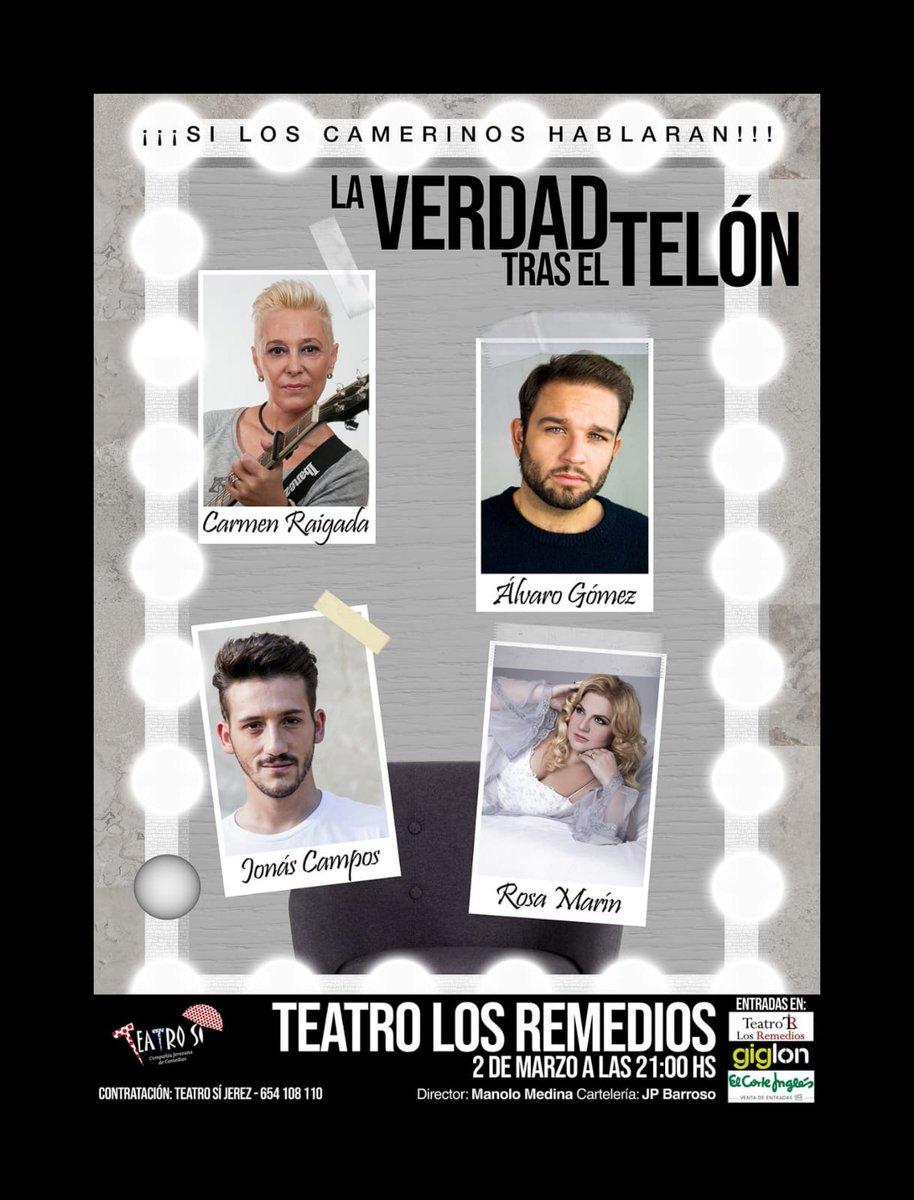 """El próximo 2 de marzo en el Teatro los Remedios (Sevilla) Estreno de """"LA VERDAD TRAS EL TELON"""" ¿Cómo es la vida de un artista? ¿cuánto se cobra? ¿cuanto se lleva un representante? ¿Como era la relación de los artistas? ¿ES TODO TAN BONITO COMO PARECE?   @Rosa_Marin @jonascampos1"""
