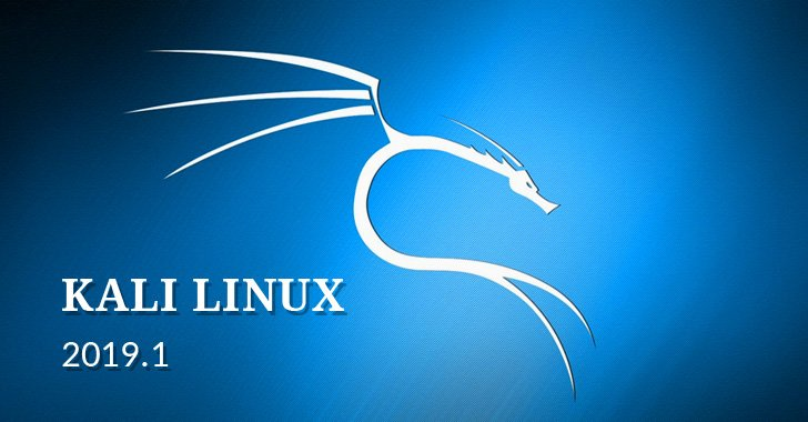 Wohooo! Kali Linux 2019.1 Released — Latest Version of Operating System for Hackers and #Cybersecurity Professionals.  https://t.co/T3ivCROdno  The First 2019 version of Kali includes kernel up to version 4.19.13, various patches, and software updates like #Metasploit 5.0.