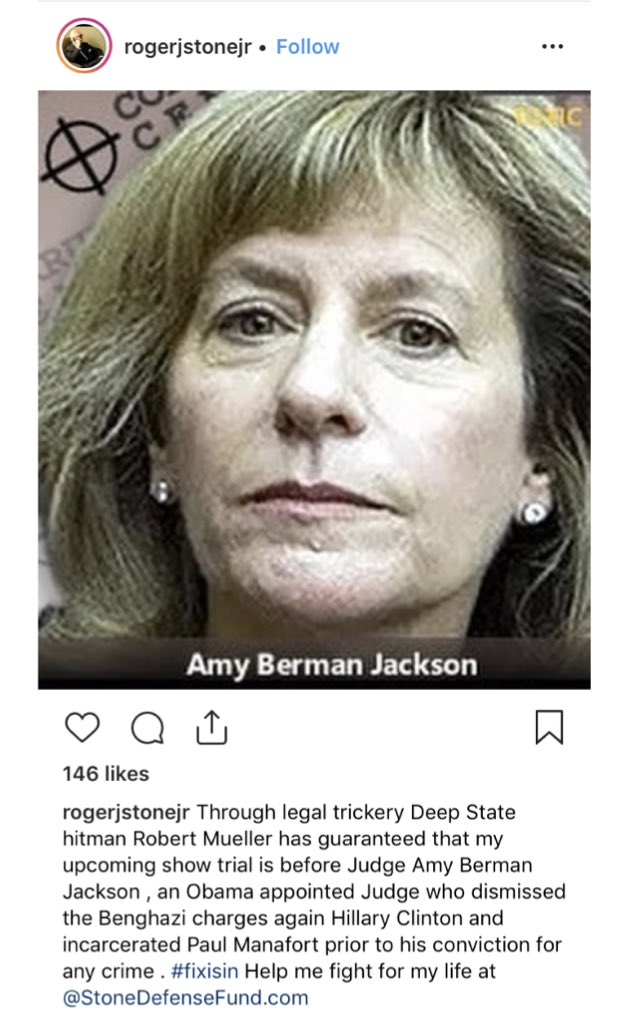 In his latest Instagram post, Roger Stone attacks Judge Amy Berman Jackson, the federal judge overseeing his case.  There is a crosshair in the upper left corner of the picture.