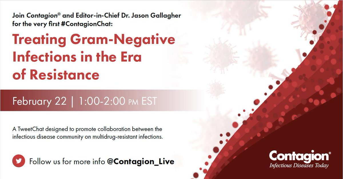 Contagion On Twitter Do You Have Questions Or Thoughts On Treating Gram Negative Infections Join Contagion Editor In Chief And Id Thought Leader Dr Jason Gallagher For Our First Ever Tweetchat Using The Hashtag Contagionchat