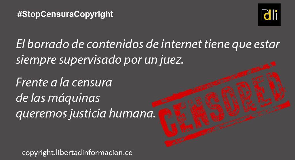 2cf7d803f80 Frente a la censura de las máquinas queremos justicia humana. Infórmate  Actúa  StopCensuraCopyright http   copyright.libertadinformacion.cc  pic.twitter.com  ...
