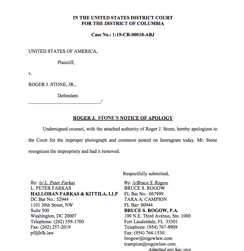 Wow. Roger Stone just filed an apology with the US District Court in DC apologizing for the Instagram post he made about Judge Amy Berman Jackson.