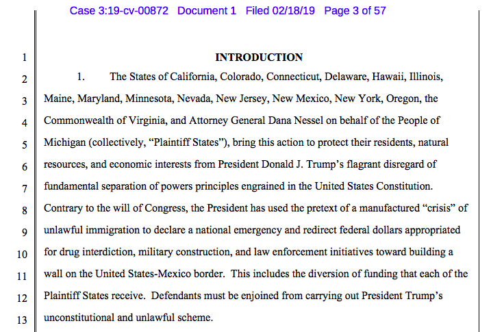 A coalition of 16 Dem AGs filed suit against Trump over the national emergency declaration, here's the complaint: https://assets.documentcloud.org/documents/5743641/2-18-19-California-v-Trump-Complaint.pdf… This was expected, and is the third lawsuit filed since Trump's Rose Garden announcement Friday, see: https://www.buzzfeednews.com/article/zoetillman/first-lawsuit-challenging-trump-national-emergency-border-wa…