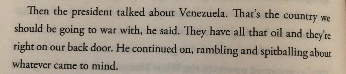 Page 136 of former FBI Acting Director Andrew McCabe's book, recounting a 2017 Oval Office meeting: 'Then the president talked about Venezuela. That's the country we should be going to war with, he said. They have all that oil and they're right on our back door.' h/t  @aaronjmate