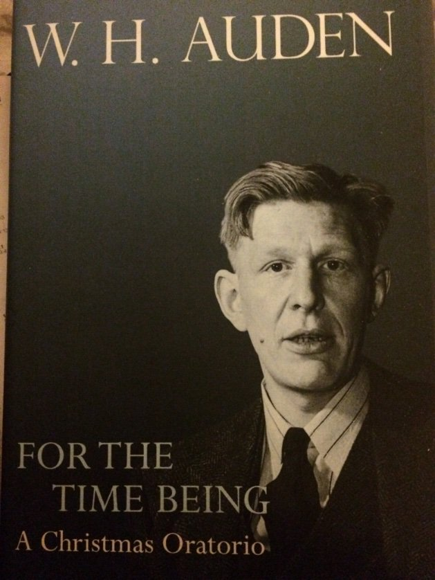 """For the love of #Auden — """"As in previous years we have seen the actual #Vision and failed To do more than entertain it as agreeable Possibility, once again we have sent Him away....""""—#WHAuden, #ForTheTimeBeing: A Christmas #Oratorio #poetry #poets #spokenword @PrincetonUPress"""