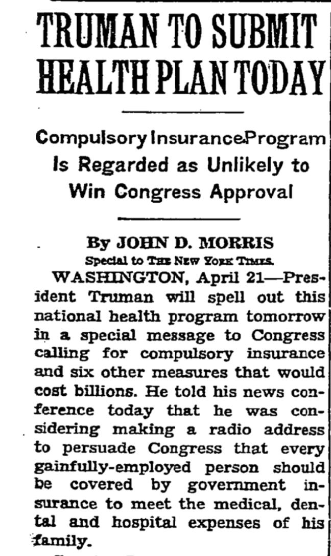 I think I'll just read the 1949 New York Times coverage on Harry Truman's socialist single-payer health care plan.