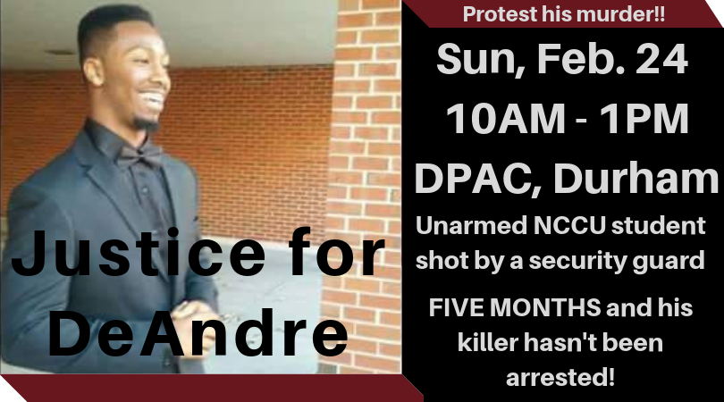 We need yall to SHOW UP this Sunday to protest #DeAndreBallard's murder. We'll be outside the DPAC from 10AM-1PM. Bring your posters, banners and most importantly your voices!! FB event: https://bit.ly/2GxWmeE  #Justice4Dre #JusticeforDeAndre #BLM #BlackLivesMatter #Durham #NCCU