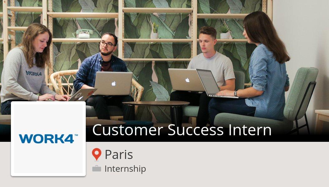 Apply now to work for #Work4 as Customer #Success #Intern in #Paris! #internship https://workfor.us/work4/e1zw #Work4