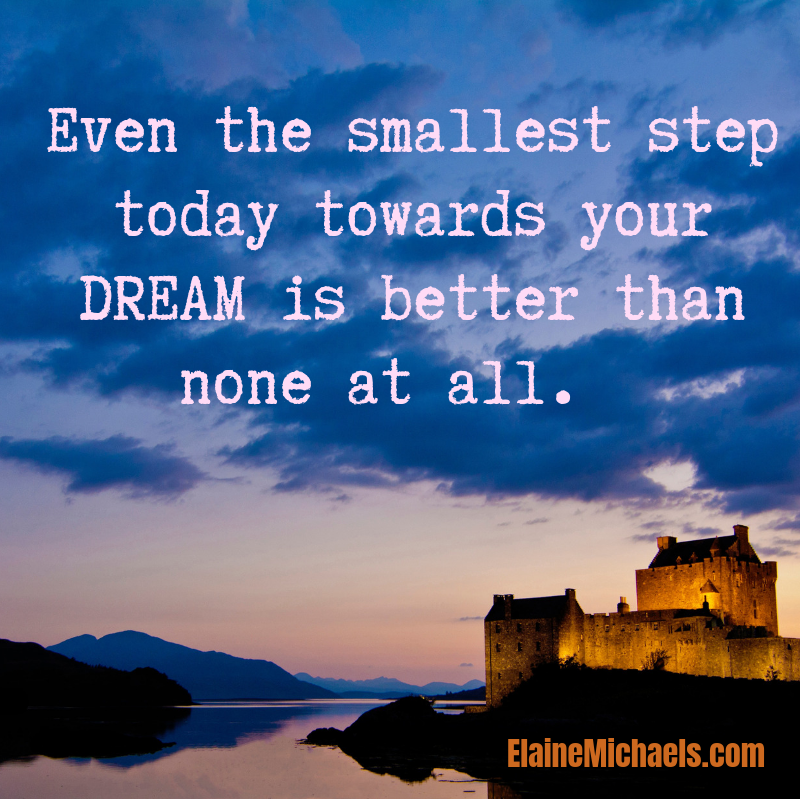 Even the smallest step towards your DREAM is better than none at all.  #Progress #Successful