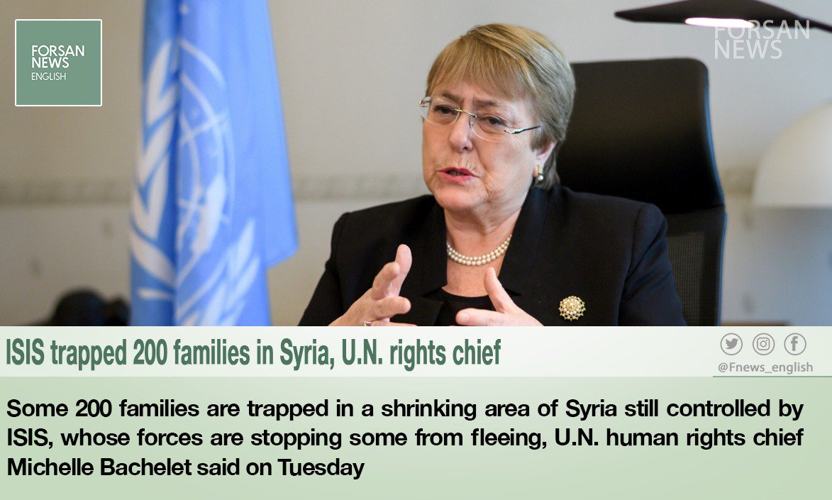 #ISIS trapped 200 families in #Syria, #UN rights chief . #UnitedNations #MichelleBachelet #Forsan_News
