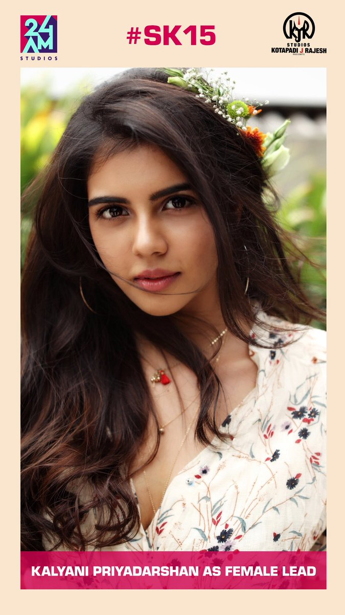 Fresh new pair for @Siva_Kartikeyan - Pretty debutante @kalyanipriyan will be the female lead in #SK15. It's official now.. @RDRajaofficial @Psmithran  @kjr_studios