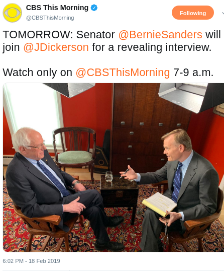 Bernie Sanders will join @jdickerson in interview on @CBSThisMorning at 7-9 AM Tuesday Feb 19, & supporter says Email is coming to his supporters on Tuesday Feb 19  #BERNIE2020 #RunBernieRun #p2 #FEELtheBERN #STILLsanders