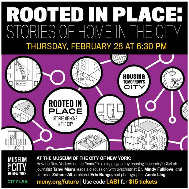 How do New Yorkers define 'home' in a city plagued by housing insecurity? Join CityLab's @Tanvim on Feb. 28 at @MuseumofCityNY for the discussion, 'Rooted in Place: Stories of Home in the City.'  Use promo code for discounted tickets. More info:  https://t.co/fOiIPE9am4