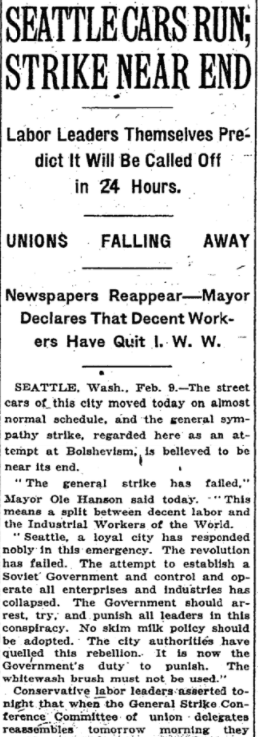 Feb 10, 1919 - New York Times: Seattle street cars running again, general strike nearing its end after soldiers deployed  #100yearsago