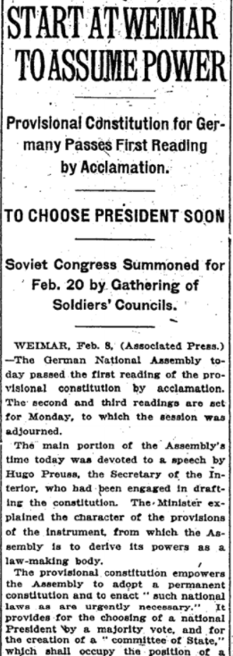 Feb 10, 1919 - New York Times: Germany's National Assembly, meeting in Weimar, adopt a provisional constitution  #100yearsago