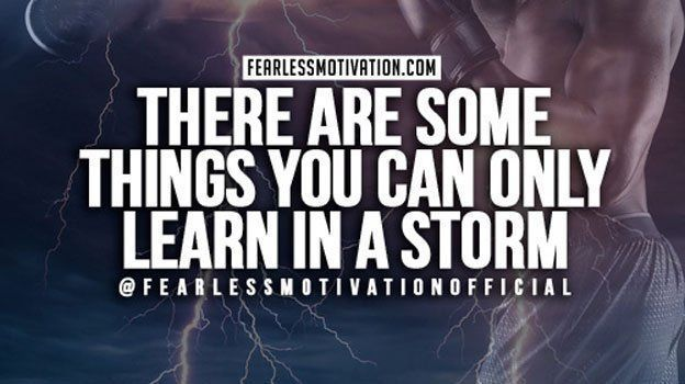 There are some things you can only learn in a storm. #KeepGoing #FearlessMotivation https://buff.ly/2Jygyir