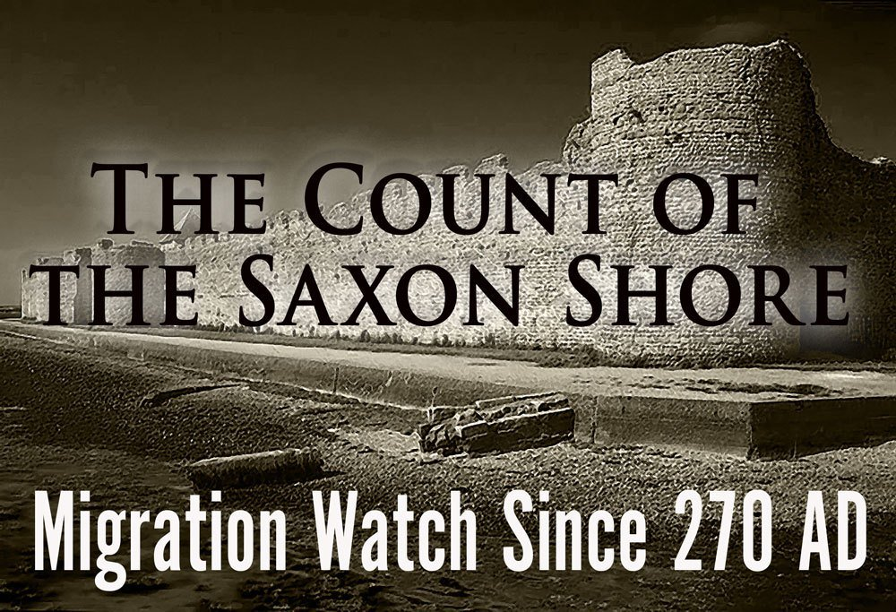 """The Count of the Saxon Shore - Migration Watch Since 270 AD. """"Yes, I want my country back. I want us to be honest about what it was in the first place."""" https://bylinetimes.com/2019/02/19/the-count-of-the-saxon-shore-migration-watch-since-270-ad/…"""