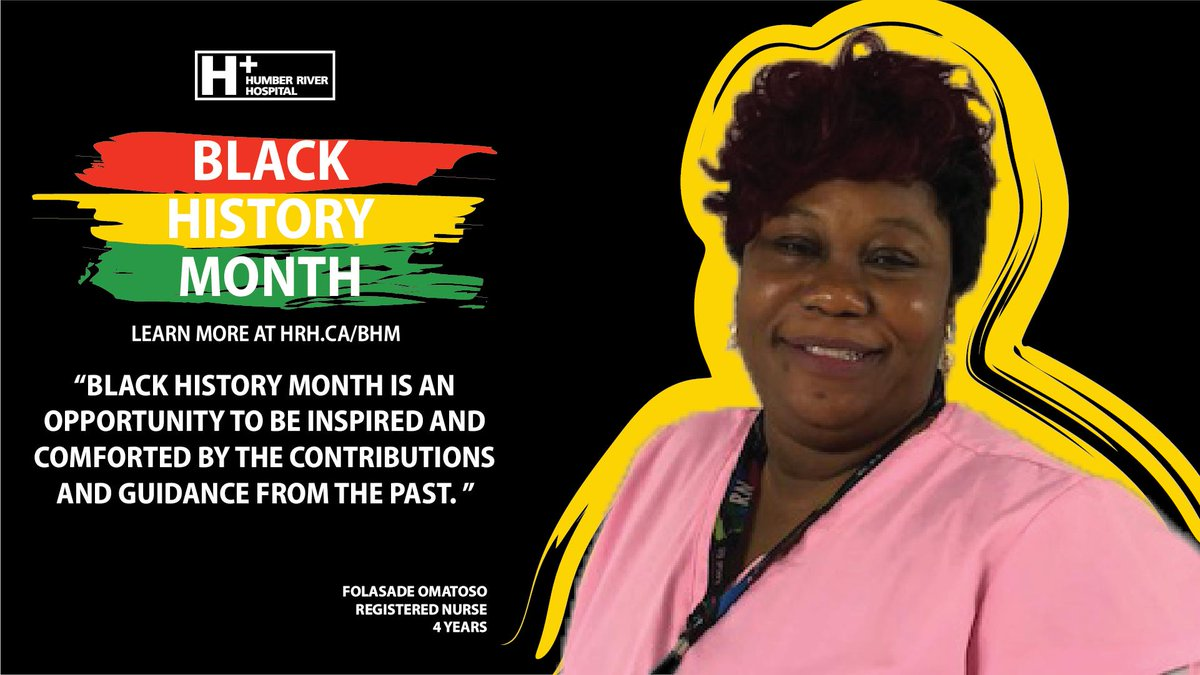 """Black History Month is an opportunity to be inspired and comforted by the contributions and guidance from the past."" - Folasade Omatoso  Registered #Nurse 4 Years  Learn more about #BHM at #HRH: https://www.hrh.ca/2019/02/01/bhm2019/ …  #BlackHistoryMonth #DreamsBroughtToLife"