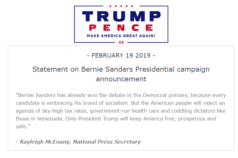 'Bernie Sanders has already won the debate in the Democrat primary, because every candidate is embracing his brand of socialism.'  The Trump Campaign just released a statement on Sanders' presidential announcement