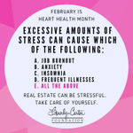 Real Estate can be STRESSFUL.  Take care of yourself.  💗