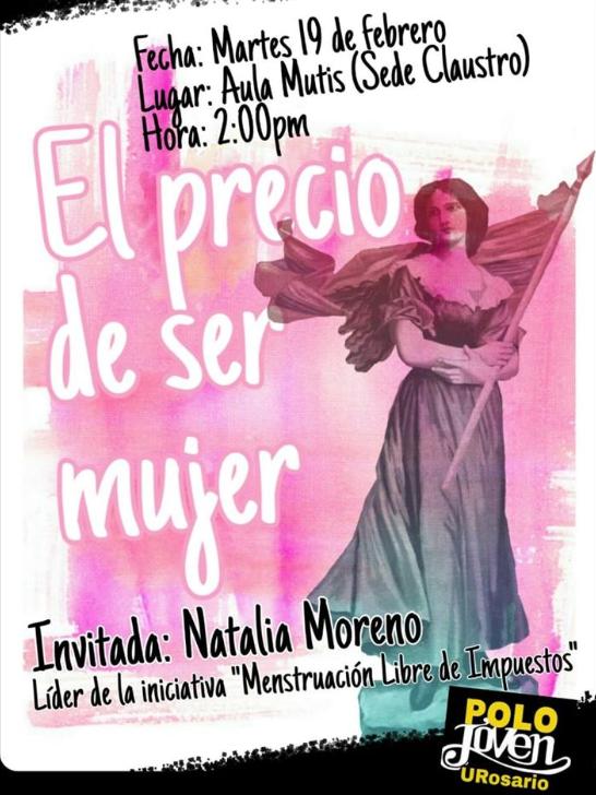 """HOY estaré en la @URosario conversando con las y los estudiantes sobre """"El precio de ser mujer"""".  Analizaremos las desigualdades económicas de las mujeres y los logros de campañas como la de #MenstruaciónLibreDeImpuestos  Cordial Invitación"""