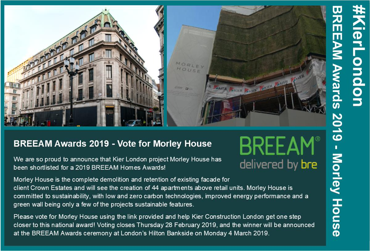 We are very proud to announce that #KierLondon project Morley House has been shortlisted for a @BRE_BREEAM Award for its commitment to sustainability! Please click on the link to cast your vote and help Kier get one step closer to this national award! https://bit.ly/2E7fHAC