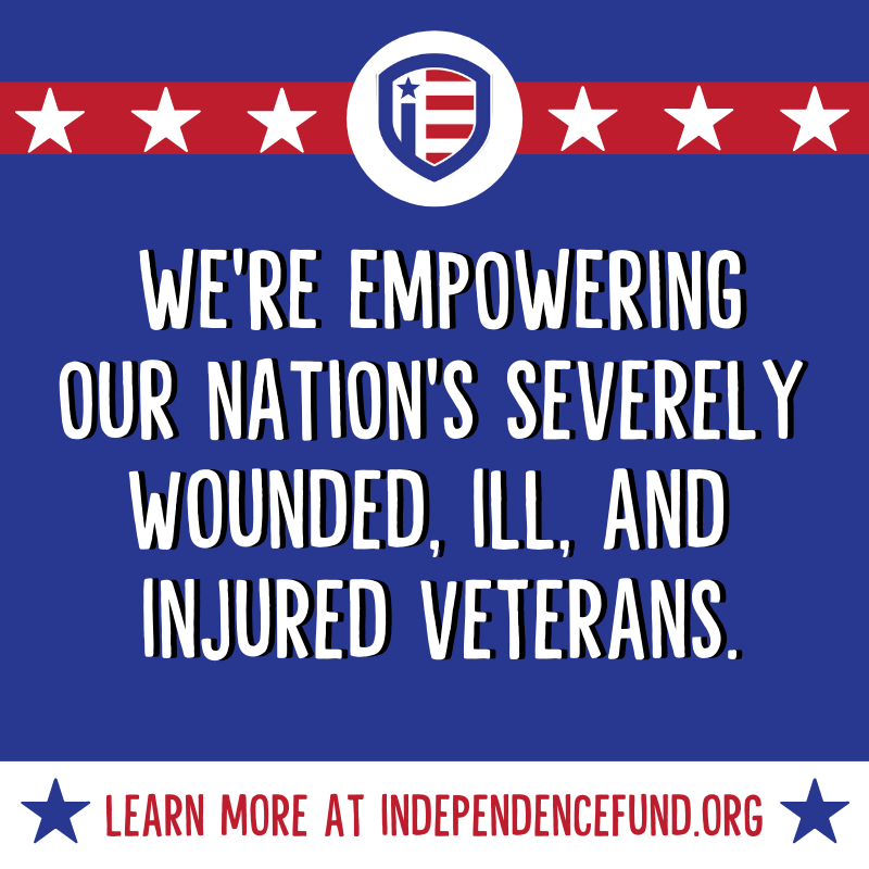 We are empowering our nation's wounded, ill, and injured #Veterans. Learn more about The Independence Fund and help us support our nation's wounded #Veterans at http://www.independencefund.org