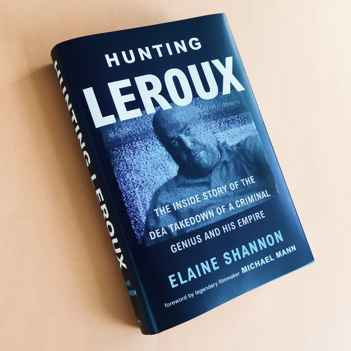 Discover the story of Paul LeRoux, the twisted-genius entrepreneur and cold-blooded killer who brought revolutionary innovation to international crime, & the exclusive inside story of how the DEA brought him down.  HUNTING LEROUX is now on sale: http://bit.ly/2GOtNJ2