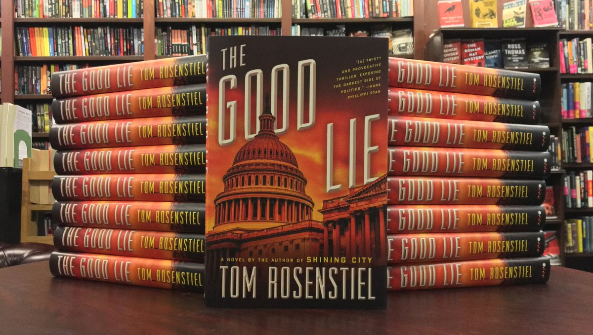 """Tonight at 6:30, join us to welcome Tom Rosenstiel, here with his new novel, THE GOOD LIE! """"Political thriller fans will be more than satisfied"""" (PW). Details: https://www.mysteriousbookshop.com/products/tom-rosenstiel-the-good-lie-to-be-signed…"""