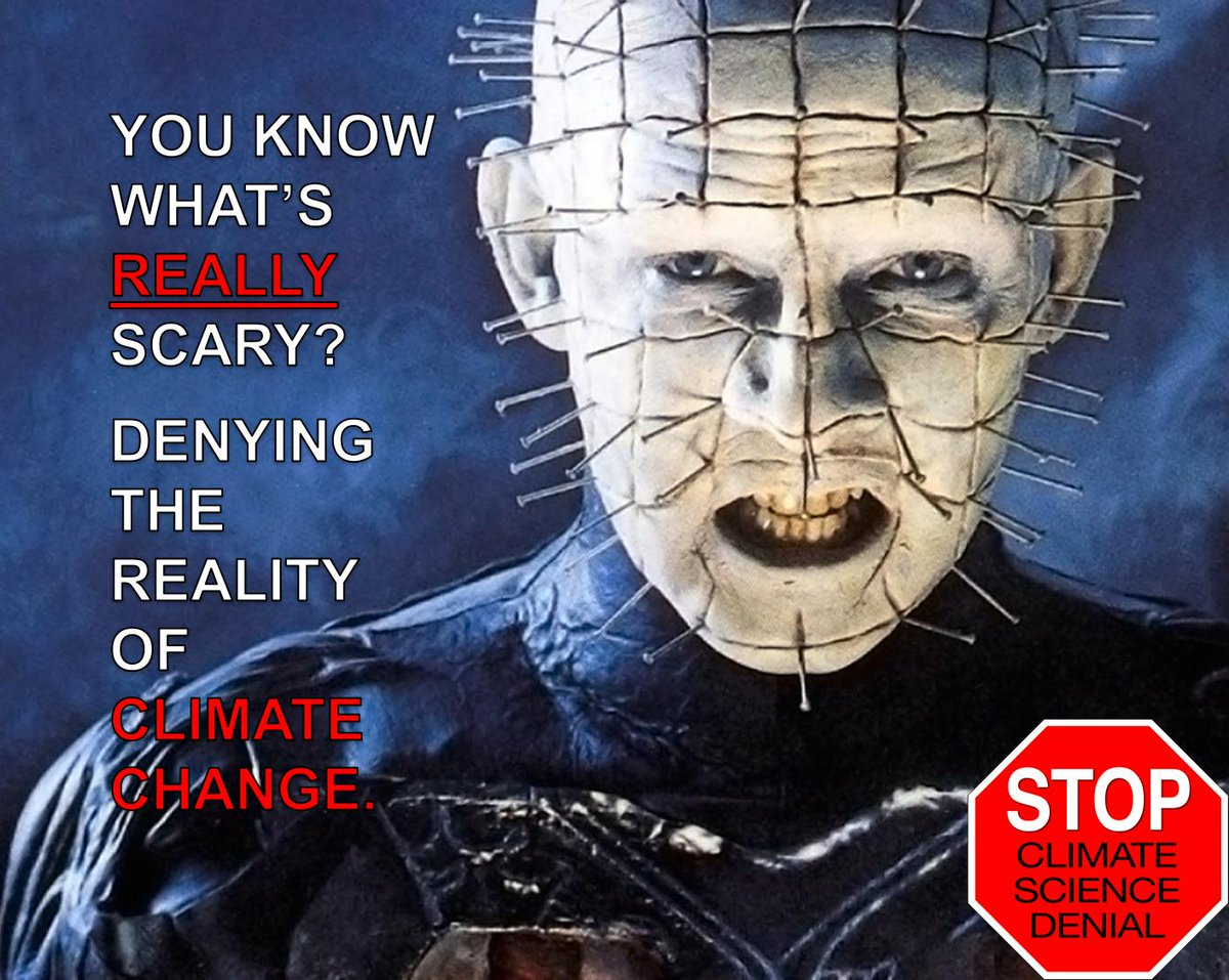 Classic #ClimateAction Movie Meme -  You Know What's REALLY Scary - Denying The Reality Of #ClimateChange -  @ERNESTZorro @fawfulfan @climateguyw @DonnaNoble10th @psychdr100 @ExAmish101 @1o5CleanEnergy @nevermore_007 @OOsal @000april000 @Kalaax008 @CLIMATEMAMA @fabaceae