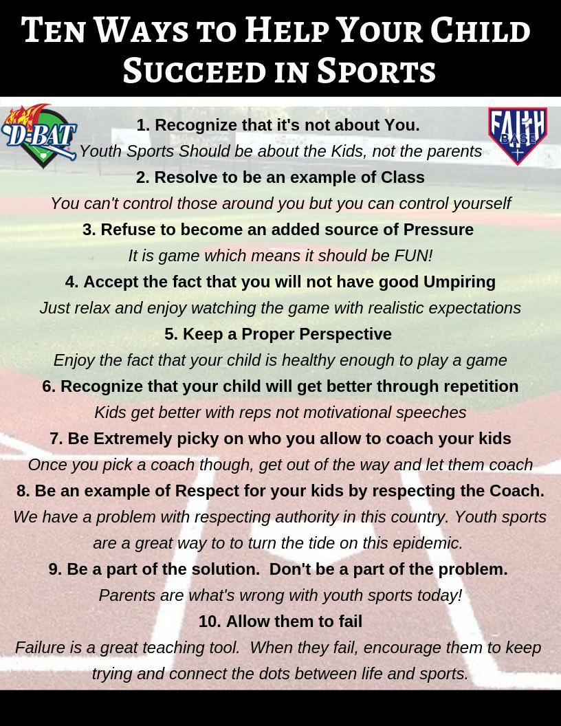 As we move into spring sports, here are ten things we can do as parents to help our kids have a successful season...