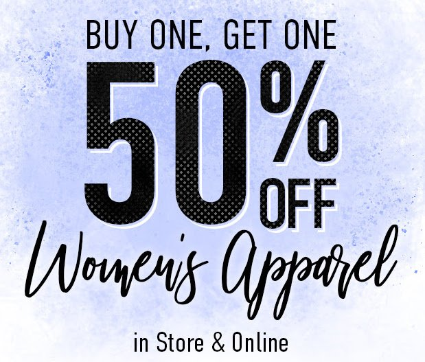 fd7fb54dd32b Refresh your wardrobe with BOGO 50% off women s apparel   an extra 50% off  clearance. Shop in store   online at http   ow.ly hKL630nKZh5  pic.twitter.com  ...