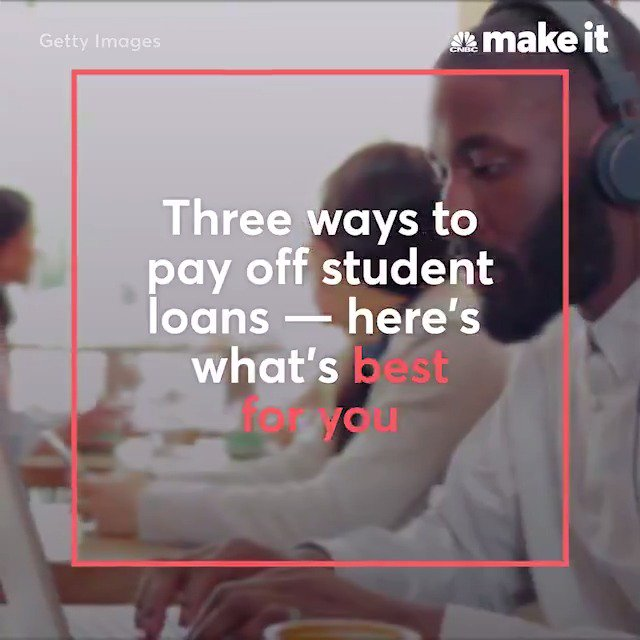 There are 3 ways to pay off student loans — here's how to choose the best one for you: https://cnb.cx/2AeHJIE