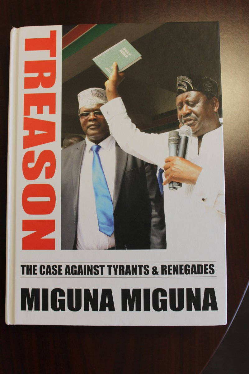 See what came in the mail today! Signed copy of Dr. @MigunaMiguna's new book, #Treason