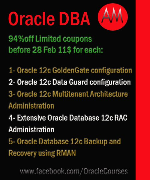 Grab limited 94% coupons before 28 Feb ( full lifetime access) 11$ for each Online Video lectures course in Professional Oracle DBA   https://www. facebook.com/OracleCourses  &nbsp;     #OracleACS @OracleOpenWorld #OnlineCourses #OnlineCourse #OnlineLearning #OracleBI #OracleSecurity #OOWDXB #onlineclasses<br>http://pic.twitter.com/zj4V9527ba